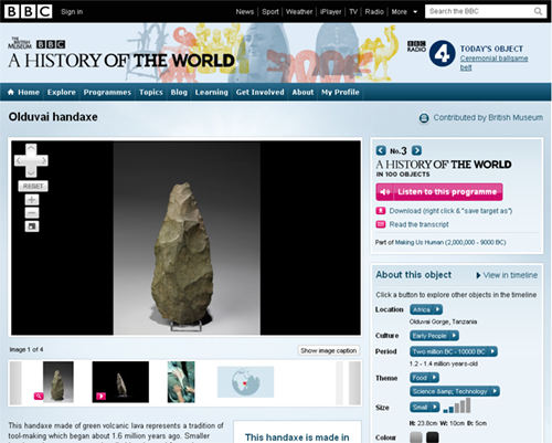 Olduvai handaxe, A History of the World in 100 Objects, episode 3 http://www.bbc.co.uk/ahistoryoftheworld/objects/I3I8quLCR8exvdZeQPONrw