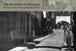 The Jerusalem of Lithuania: The Story of the Jewish Community of Vilna: Homepage